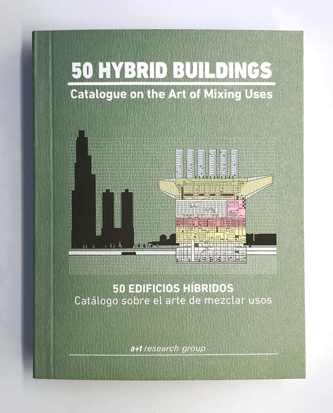 New book: 50 HYBRID BUILDINGS. Catalogue on the Art of Mixing Uses.