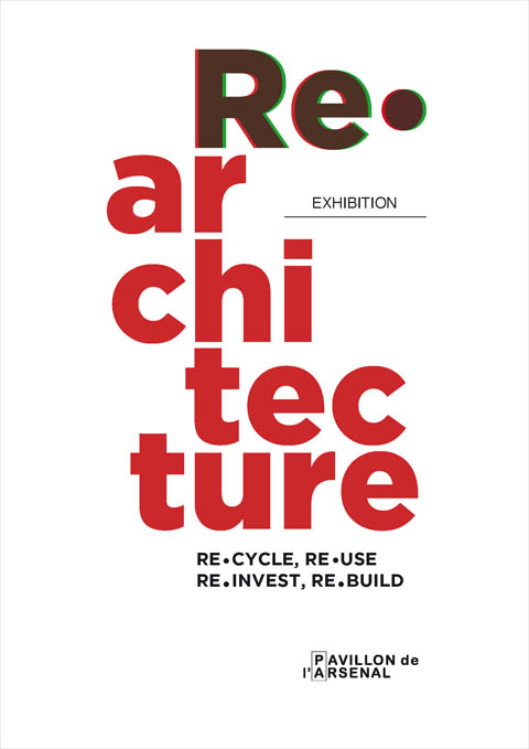 Re.architecture, Tactics in the Pavillon de L'Arsenal