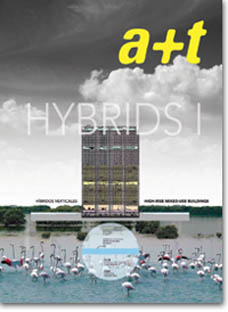 HYBRIDS I. High-Rise Mixed-Use Buildings