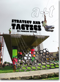 STRATEGY AND TACTICS IN PUBLIC SPACE