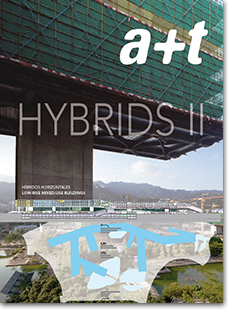 Serie HYBRIDS - HYBRIDS II  Low-Rise Mixed-Use Buildings - a+t